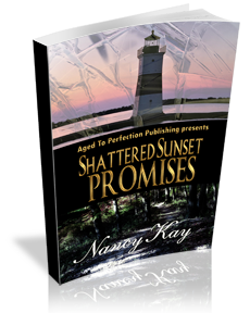 Shattered Sunset Promises -- Nancy Kay